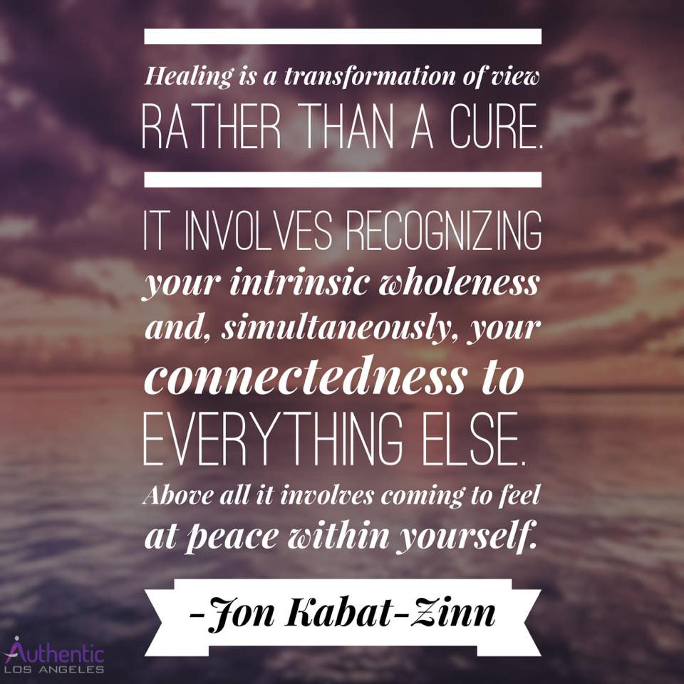 Healing is a transformation of view